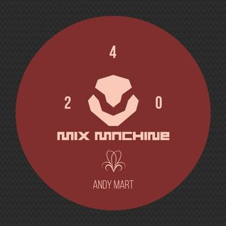 Andy Mart - Mix Machine 240 (15 Oct 2015)
