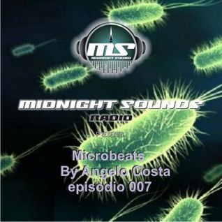 The MidNight Sounds Radio pres Microbeats by Angelo Costas episodio 007