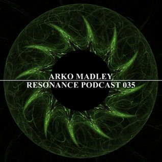 Arko Madley - Resonance 035 (2013-04-10)