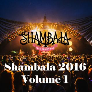 Shambala 2016:  A Musical Journey vol.1