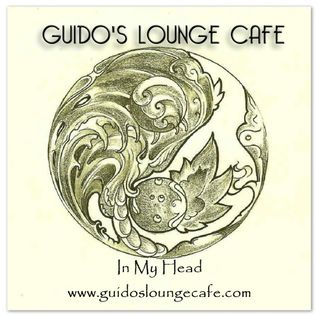Guido's Lounge Cafe Broadcast 0221 In MY Head (20160527)