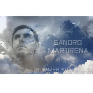 Sandro Martirena - Summer 2016 Promo