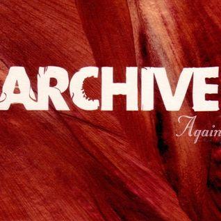 Archive - Again (Long Version)