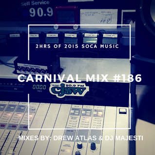 Carnival Mix #186 - Trinidad Carnival 2015 Warm-Up