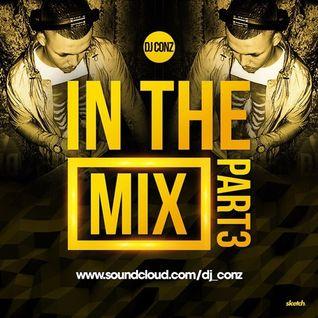 DJ CONZ - InTheMix Pt3 | RnB | HipHop | Oldschool | Grime | Garage