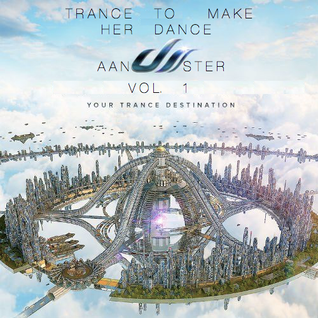 Trance To Make Her Dance Vol. 1