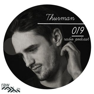 Raw Trax Radio Podcast #019 Thurman (FRA)
