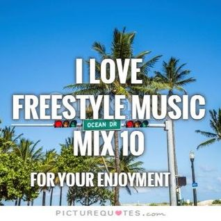 I Love Freestyle Music Mix 10 2015 - DJ Carlos C4 Ramos