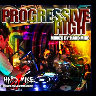 Hard Mike - Progressive High Vol.1
