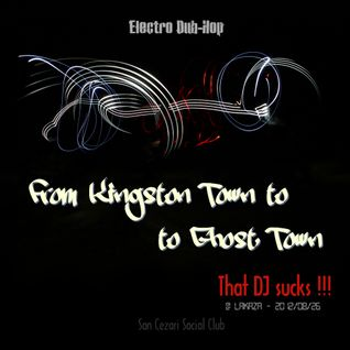 from Kingston Town to Ghost Town