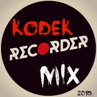 KODEK - Recorder Mix
