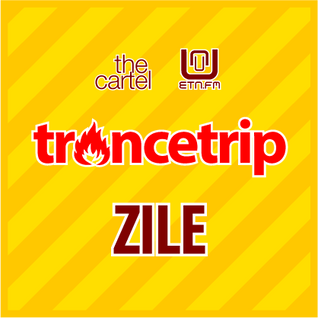 Zile's Trancetrip for The Cartel and ETN.fm