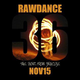 36. Rawdance