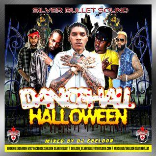 Silver Bullet Sound - Dancehall Halloween Mixtape 2016