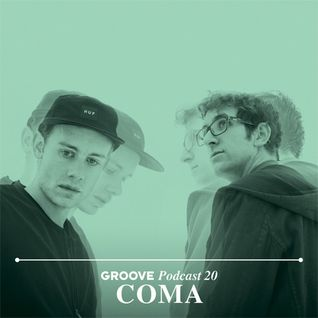 COMA's Groove Podcast 20