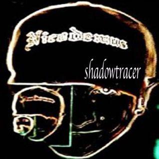 """SHADOWTRACER""  dj mix by Nicodemus the evilrobo"