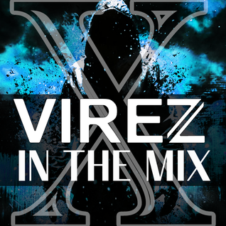 VIREZ in the Mix No.10