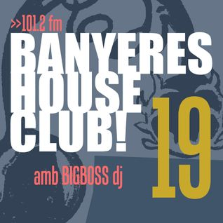 Banyeres House Club #19