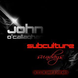 John O'Callaghan - Subculture Sundays (Guest Sebastian Brandt) - 18.05.2014