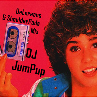 TheDeLoreans&ShoulderPadsMix - DJ JumPup