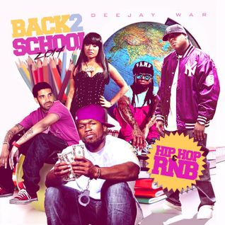 DJ War - Back 2 School 2014 Hiphop R&B Edition
