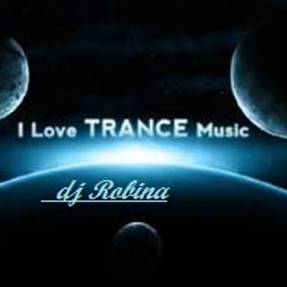 i love trance music  mixed by: djRobina 19-10-2016