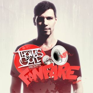 Thomas Gold Presents Fanfare: Episode 81 (Best of 2013 Pt. 2)