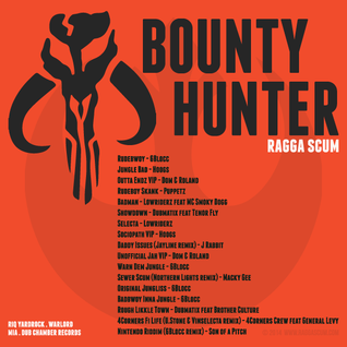 Bounty Hunter mixed by Ragga Scum