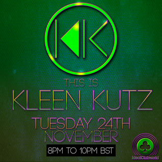 This Is Kleen Kutz Show 7 (24th November 2015)