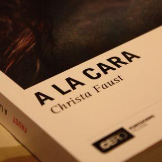 """Soundtrack personal para la lectura de """"A la Cara"""" de Christa Faust"""