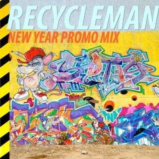 RECYCLEMAN // NEW YEAR PROMO MIX