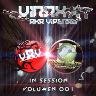 VIRAX AKA VIPERAB in SESSION with GREEN NIGHTS RECORDS (VOLUMEN 01)