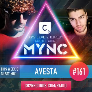 MYNC Presents Cr2 Live & Direct Radio Show 161 with Avesta Guestmix