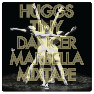 Tiny Dancer Vol 5: The Marbella Mixtape