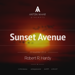 SUNSET AVENUE RADIO SHOW 014 Guest Robert R. Hardy [ 20.11.14 ] Voiceless