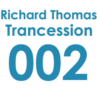 Trancession with Richard Thomas Episode 002