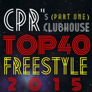 CPR's Clubhouse Top 40 of 2015 (Part One)