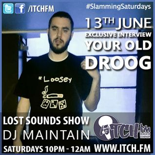 DJ Maintain - Lost Sounds Show 78 - Your Old Droog