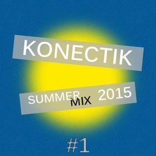 Konectik - Summer Mix 2015 - #1