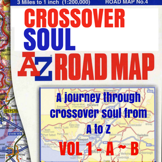 A-Z of Crossover Soul Vol 1 - A~B
