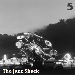 The Jazz Shack (TJS) - V
