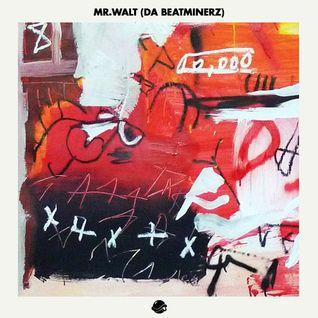 Mr. Walt (Da Beatminerz, USA) - Guest Mix for Andrew Meza's BTS Radio ('11)