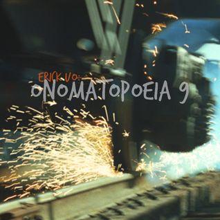 Erick UO - Onomatopoeia 9