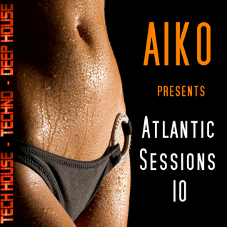 Atlantic Sessions 10 Techno - Tech house