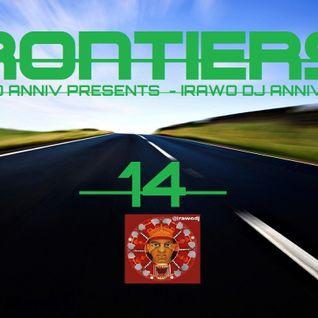 FRONTIERS 14 (YARGIA 2ND ANNIV PRESENTS  - IRAWO DJ ANNIVERSARY  )
