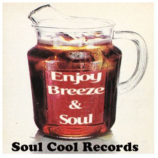 Soul Cool Records Breeze & Soul