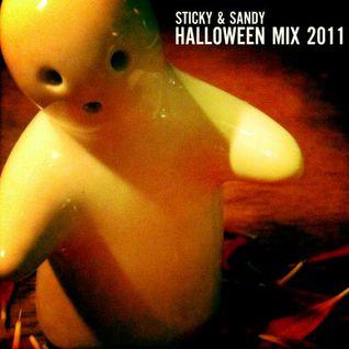 The Sticky & Sandy Halloween 2011 Mix