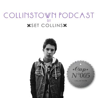 Collinstown Podcast Cap N°5