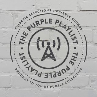 Purple Playlist Episode Six – Archive Mix 2