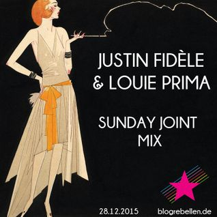 Justin Fidèle & Louie Prima - Sunday Joint Mix
